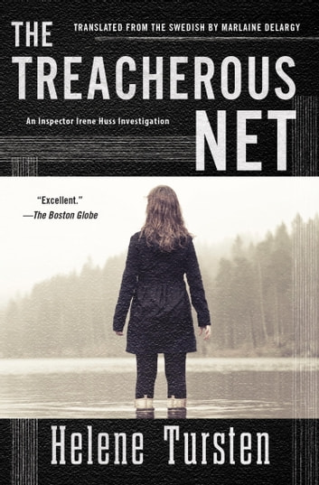 The Treacherous Net eBook by Helene Tursten