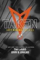 Taken ebook by Jerry B. Jenkins, Tim LaHaye