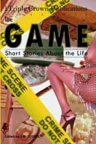 The Game ebook by Shannon Holmes