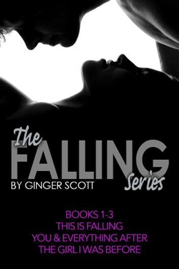 The Falling Series Boxed Set, Books #1-3 ebook by Ginger Scott