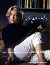Fragments - Poems, Intimate Notes, Letters ebook by Marilyn Monroe