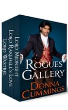 Rogues Gallery: Regency Romance Boxed Set 電子書籍 Donna Cummings