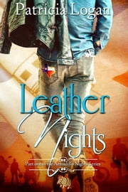 Leather Nights ebook by Patricia Logan