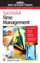 Successful Time Management ebook by Patrick Forsyth