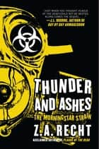 Thunder and Ashes ebook by Z.A. Recht