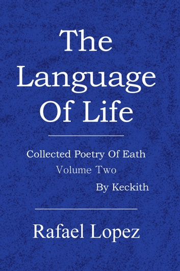 The Language Of Life ebook by Rafael Lopez