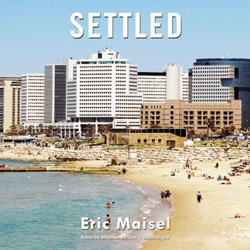 Settled audiobook by Eric Maisel