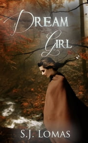 Dream Girl ebook by S.J. Lomas