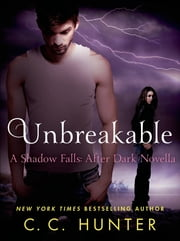 Unbreakable ebook by C. C. Hunter