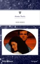 Her Hero ebook by Aimée Thurlo