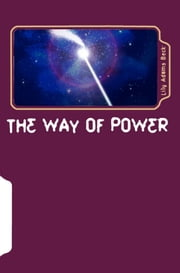 The Way of Power:Studies in the Occult ebook by Lily Adams Beck