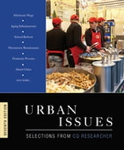 Urban Issues - Selections from CQ Researcher ebook by CQ Researcher