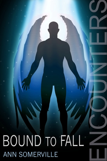 Bound To Fall Encounters 3 Ebook By Ann Somerville