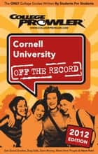 Cornell University 2012 ebook by Mandy Kain