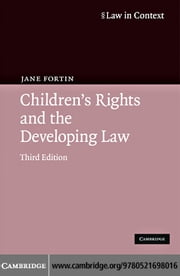 Children's Rights and the Developing Law ebook by Fortin, Jane
