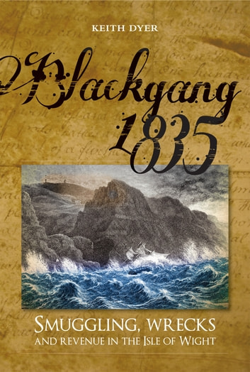 Blackgang 1835 ebook by Keith Dyer