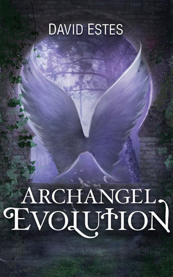Archangel Evolution ebook by David Estes