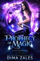 Prophecy of Magic e-kirjat by Dima Zales, Anna Zaires