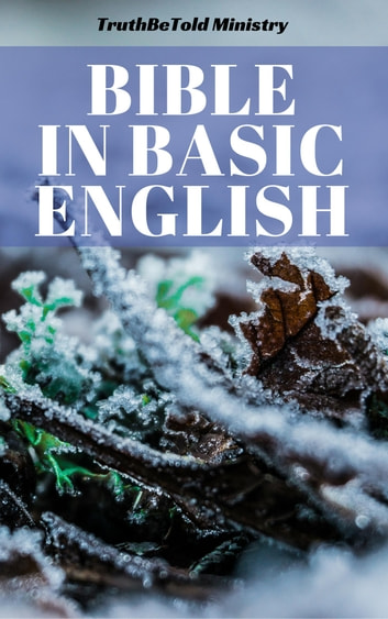 Bible in Basic English - Basic English 1949 ebook by TruthBeTold Ministry,Joern Andre Halseth,Samuel Henry Hooke