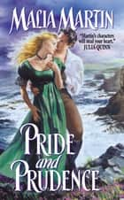 Pride and Prudence ebook by Malia Martin