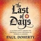The Last of Days - A gripping mystery of the Tudor Court audiobook by Paul Doherty