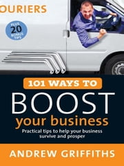 101 Ways to Boost Your Business ebook by Andrew Griffiths