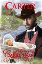 Carter - Historical Western Romance ebook by