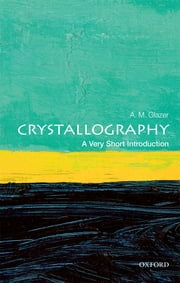 Crystallography: A Very Short Introduction ebook by A. M. Glazer