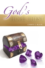 God's Hope Chest ebook by Cheryl L. Black