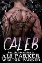 Caleb ebook by Ali Parker
