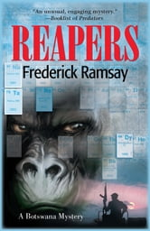 Reapers - A Botswana Mystery ebook by Frederick Ramsay