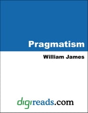 Pragmatism ebook by James, William