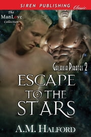 Escape to the Stars ebook by A.M. Halford