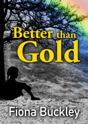 Better than Gold ebook by Fiona Buckley