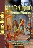 Booth Tarkington's Collected Works