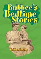 Bubbee's Bedtime Stories ebook by Diana Levine