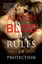 Rules of Protection ebook by Alison Bliss