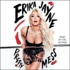 Pretty Mess audiobook by Erika Jayne, Erika Jayne