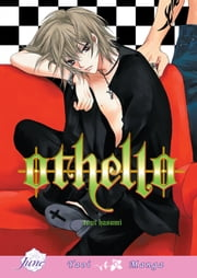 Othello (Yaoi Manga) ebook by Toui Hasumi