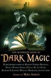 The Mammoth Book of Dark Magic ebook by Mike Ashley