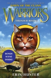 Warriors: Dawn of the Clans #2: Thunder Rising ebook by Erin Hunter,Wayne McLoughlin,Allen Douglas
