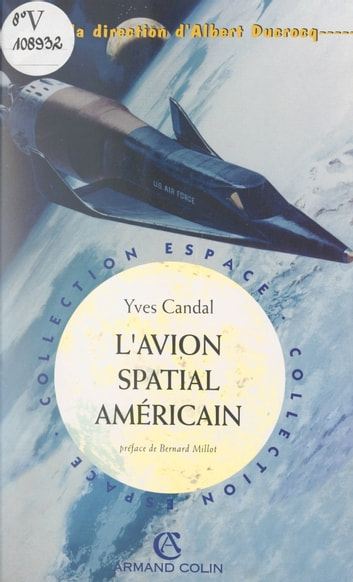L'avion spatial américain ebook by Yves Candal,Albert Ducrocq