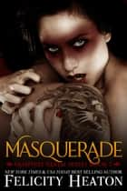 Masquerade (Vampires Realm Romance Series #7) ebook by