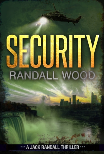 Security - Jack Randall #4 ebook by Randall Wood