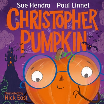 Christopher Pumpkin audiobook by Sue Hendra,Paul Linnet