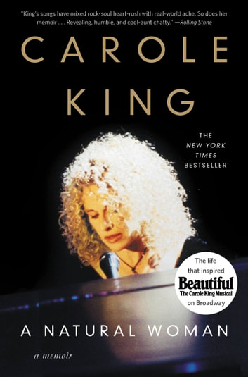 A Natural Woman: A Memoir - A Memoir ebook by Carole King
