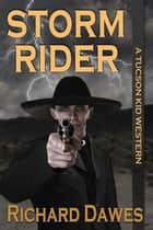 Storm Rider ebook by Richard Dawes
