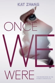 Once We Were ebook by Kat Zhang