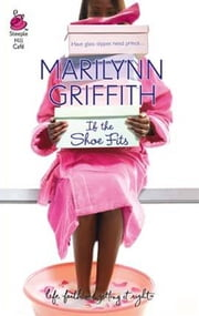 If the Shoe Fits ebook by Marilynn Griffith