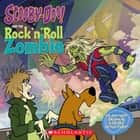 Scooby-Doo and the Rock 'n' Roll Zombie ebook by Jesse Leon McCann, Duendes Del Sur
